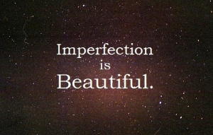 Imperfection-Is-Beautiful