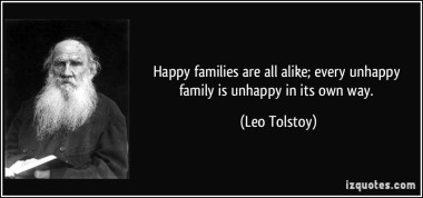 quote-happy-families-are-all-alike-every-unhappy-family-is-unhappy-in-its-own-way-leo-tolstoy-287777